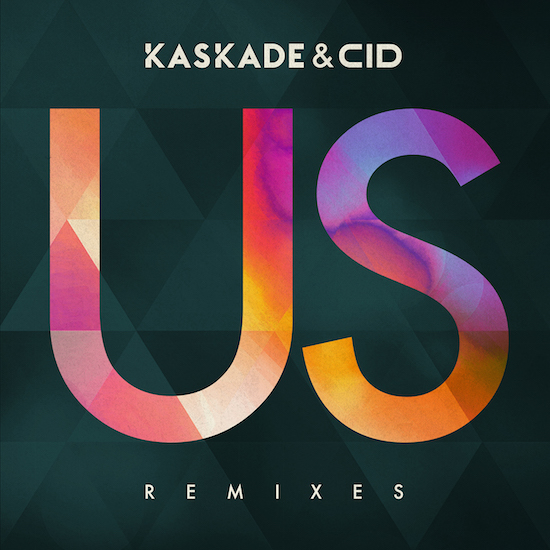 [Festival Dance / Big Room:] Kaskade & CID – Us // [Dancehall // Jersey Bounce:] Ayo Jay feat. Fetty Wap – Your Number (MvntanaRemix)