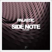 [New Music] [Future House/Electronic] Palastic – Side Note (feat. LissA)