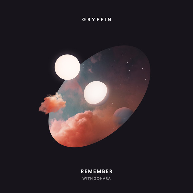 """Gryffin Releases """"Remember"""" Ft.ZOHARA"""