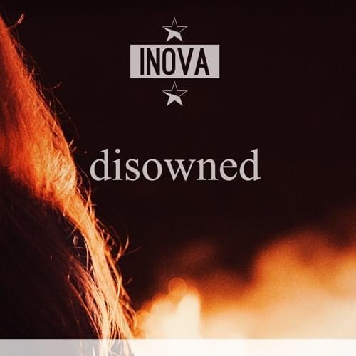 [Future House:] Inova –Disowned